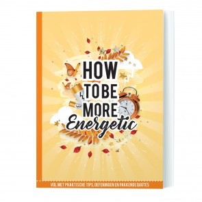 How to be energetic