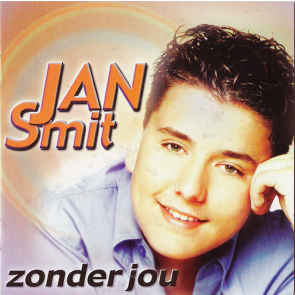 "CD Jan Smit ""zonder jou"" + GRATIS BONUS CD"